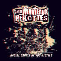 Cover Racine carree de vos utopies / Les Marteaux Pikettes
