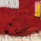 Cover Les Cowboys Fringants / La grand-messe