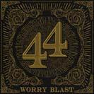 Cover .44 / Worry Blast