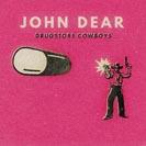 Cover John Dear / Drugstore Cowboys