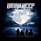 Cover Living the Dream / Uriah Heep