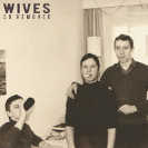 Cover WIVES / So Removed