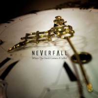 Cover Neverfall / When the Devil Comes A'Callin'