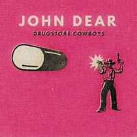 Cover John Dear / Drugstore Cowboys